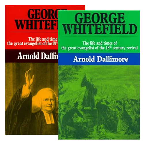 George Whitefield: Arnold Dallimore